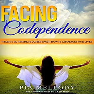 Facing Codependence: What It Is, Where It Comes from, How It Sabotages Our Lives audiobook cover art