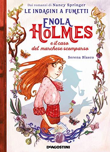 Enola Holmes e il caso del marchese scomparso. Le indagini a fumetti da Nancy Springer (Vol. 1)