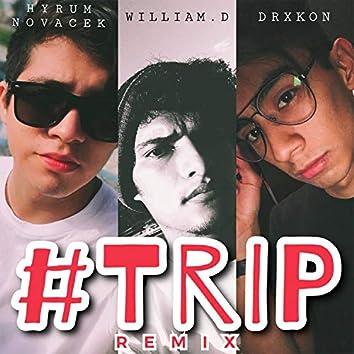 #Trip (Remix)
