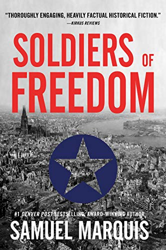 Soldiers of Freedom: The WWII Story of Patton