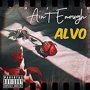 Ain't Enough