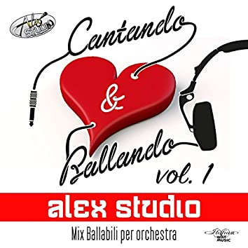Cantando & ballando, Vol. 1 (Mix ballabili per orchestra)