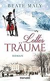 Lottes Träume: Roman (Die Sonnsteins 1)