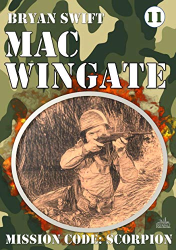 Mac Wingate 11: Mission Code: Scorpion (A Mac Wingate WWII Adventure) (English...