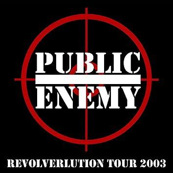 Revolverlution Tour 2003