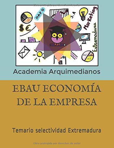 EBAU ECONOMÍA DE LA EMPRESA: Temario selectividad Extremadura