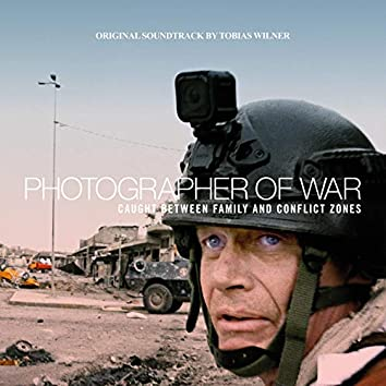 Photographer of War (Original Soundtrack)