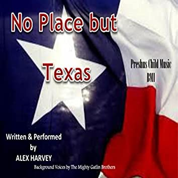 No Place but Texas