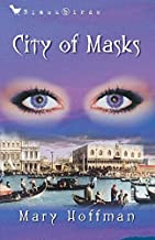 City of Masks (Bloomsbury Educational Editions) by Mary Hoffman (2008-03-01)