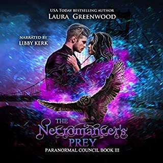 The Necromancer's Prey     The Paranormal Council, Book 3              By:                                                                                                                                 Laura Greenwood                               Narrated by:                                                                                                                                 Libby Kerk                      Length: 2 hrs and 8 mins     Not rated yet     Overall 0.0