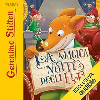 La magica notte degli elfi                   Autor:                                                                                                                                 Geronimo Stilton                               Sprecher:                                                                                                                                 Geronimo Stilton                      Spieldauer: 58 Min.     Noch nicht bewertet     Gesamt 0,0