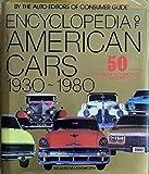 Encyclopedia Of American Cars 1930-80