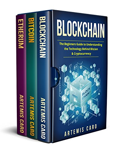 Blockchain: The Beginners Guide to Understanding the Technology Behind Bitcoin & Blockchain Cryptocurrency (3 in 1 Box Set) (English Edition)