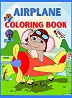 Airplane Coloring Book for Kids: Amazing Airplane Coloring Book for Kids ages 3+ Page Large 8.5 x 11
