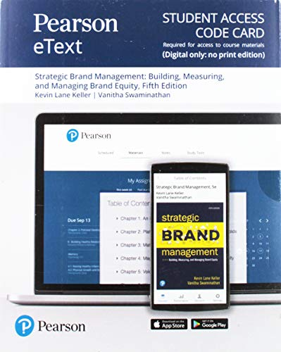 Pearson eText for Strategic Brand Management: Building, Measuring, and Managing Brand Equity -- Access Card (5th Edition)