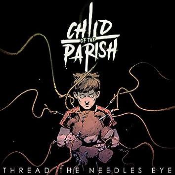 Thread The Needles Eye