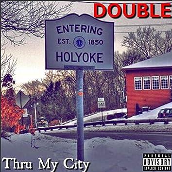 Thru My City