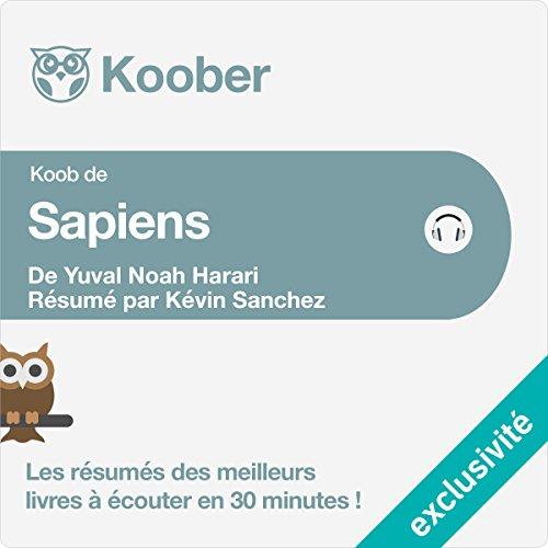 Résumé : Sapiens : Une brève histoire de l'humanité de Yuval Noah Harari et Pierre-Emmanuel Dauzat audiobook cover art