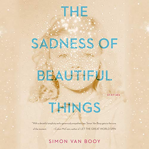 The Sadness of Beautiful Things audiobook cover art