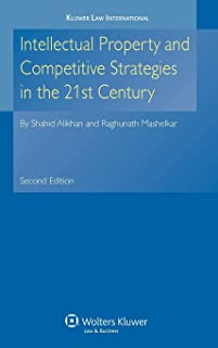 Intellectual Property and Competitive Strategies in 21st Century