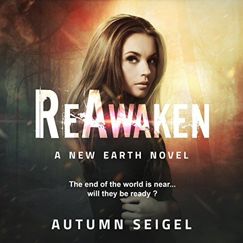 ReAwaken     The New Earth Saga, Book 1              By:                                                                                                                                 Autumn Seigel                               Narrated by:                                                                                                                                 Rebekah Amber Clark                      Length: 4 hrs and 52 mins     Not rated yet     Overall 0.0