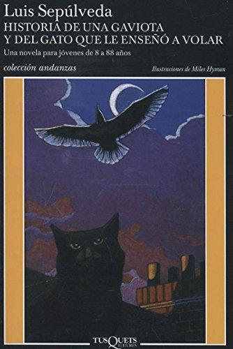Historia de una gaviota y del gato que le enseñó a volar [Lingua spagnola]: Ilustraciones de Miles Hyman