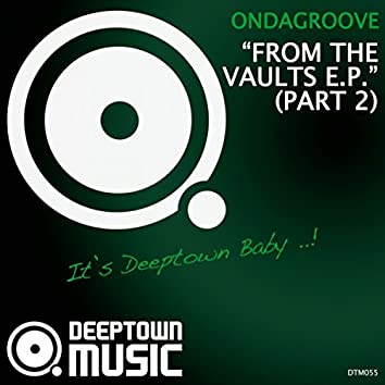 From The Vaults E.P. Pt. 2