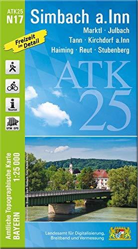 ATK25-N17 Simbach a.Inn (Amtliche Topographische Karte 1:25000): Marktl, Julbach, Tann, Kirchdorf a.Inn, Haiming, Reut, Stubenberg, Innviertel, ... Amtliche Topographische Karte 1:25000 Bayern)