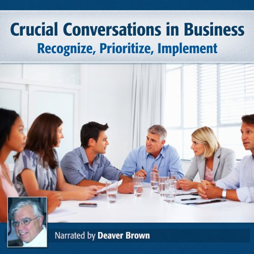 Crucial Conversations in Business audiobook cover art