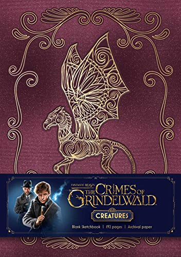 Fantastic Beasts: The Crimes of Grindelwald: Magical Creatures Hardcover Blank Sketchbook (Harry Potter)