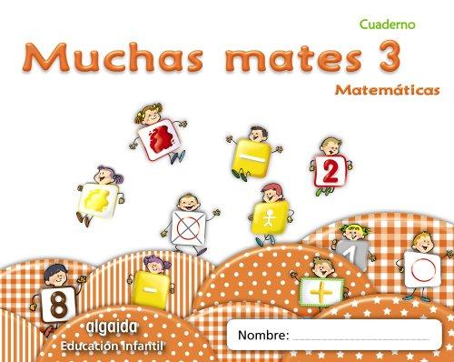 Muchas mates 3. Educación infantil (Educación Infantil Algaida. Matemáticas) - 9788498775785
