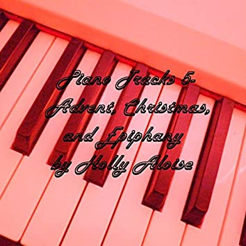 Piano Tracks 5 - Advent, Christmas, and Epiphany