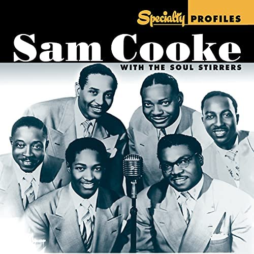 Sam Cooke feat. The Soul Stirrers
