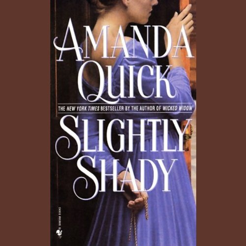 Slightly Shady     Lavinia Lake, Book 1              By:                                                                                                                                 Amanda Quick                               Narrated by:                                                                                                                                 Elizabeth Sastre                      Length: 6 hrs     13 ratings     Overall 3.8