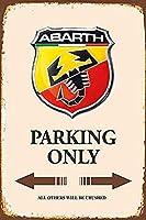 TIBBNG アバルト駐車場のみ ヴィンテージアルミ金属ティンサイン警告新しいサインプラークポスター壁レトロアートサイン使用場所20 x 30 cm任意の画像をカスタマイズできます