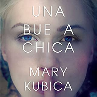 Una buena chica [A Good Girl]                   By:                                                                                                                                 Mary Kubica                               Narrated by:                                                                                                                                 Humberto Amor,                                                                                        Fabiola Stevenson,                                                                                        Luis Solís,                   and others                 Length: 12 hrs and 9 mins     59 ratings     Overall 4.2