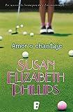 Amor o chantaje (Golfistas 2)