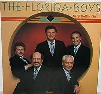 """KEEP ROLLIN' ON""--THE FLORIDA BOYS----VINYL LP"