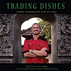 Trading Dishes: A Chef's Travels Taught Him Cooking 2
