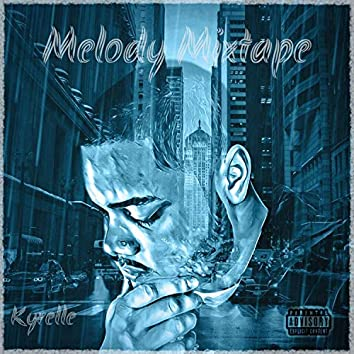 Melody Mixtape
