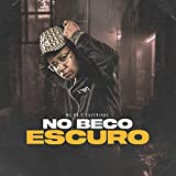 No Beco Escuro [Explicit]
