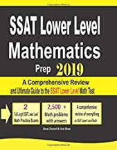 SSAT Lower Level Mathematics Prep 2019: A Comprehensive Review and Ultimate Guide to the SSAT Lower Level Math Test