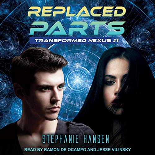 Replaced Parts Audiobook By Stephanie Hansen cover art