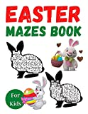 Easter Mazes Book For Kids: Easter Themed Activity Book for Girls Age 4-8 - Easter Mazes Puzzles and Coloring Book for Little Girls - Great Easter Basket Stuffers Gifts Ideas.