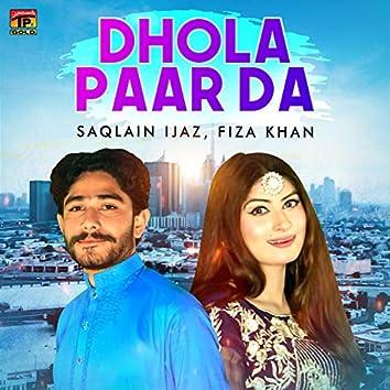 Dhola Paar Da - Single