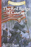 The Red Badge of Courage (Classic Starts) by Stephen Crane(2006-03-28)