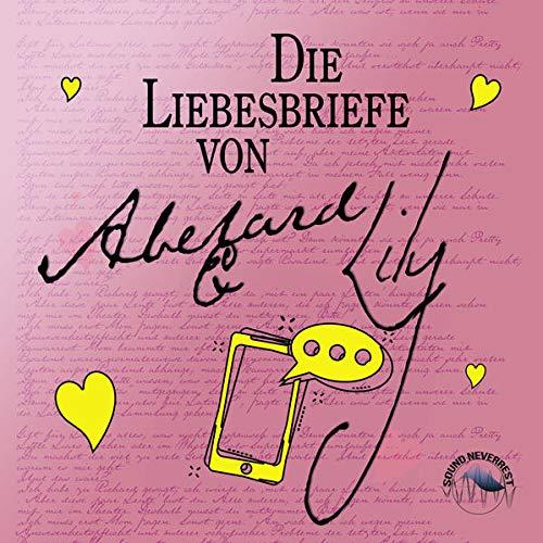 Die Liebesbriefe von Abelard und Lily Titelbild