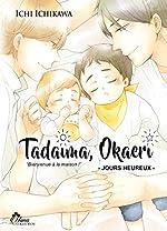 Tadaima Okaeri - Tome 02 - Livre (Manga) - Yaoi - Hana Collection d'Ichikawa Ichi