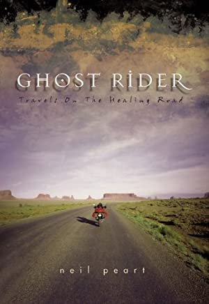 Ghost Rider: Travels on the Healing Road (English Edition)