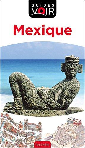 Guide Voir Mexique